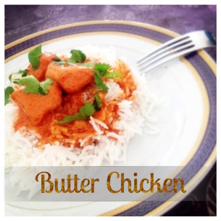 Butter Chicken – poulet au beurre