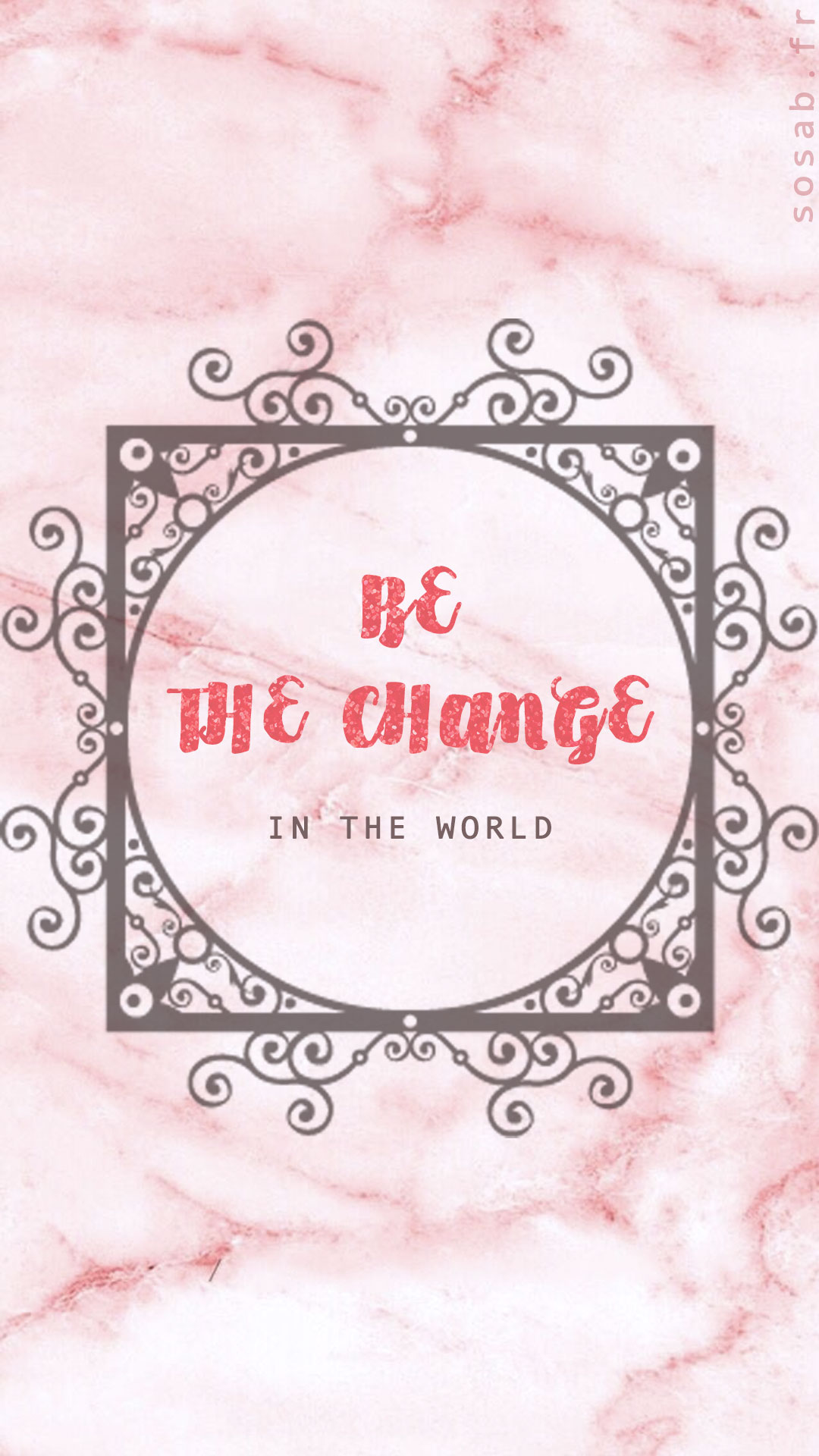Be the change you want to see in the world wallpaper